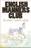 English Manners Club, Michael Hilde, 1482641453