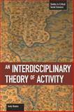 An Interdisciplinary Theory of Activity, Andy Blunden, 1608461459