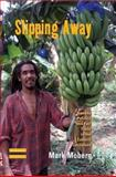Slipping Away : Banana Politics and Fair Trade in the Eastern Caribbean, Moberg, Mark, 1845451457