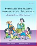 Strategies for Reading Assessment and Instruction : Helping Every Child Succeed, Reutzel, D. Ray and Cooter, Robert B., 0131721453