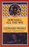 Downhill All the Way, Leonard Woolf, 0156261456