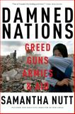 Damned Nations, Samantha Nutt, 077105145X