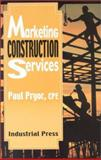 Marketing Construction Services, Pryor, Paul L., 0831131454