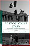 Postcolonial Italy : Challenging National Homogeneity, , 1137281456