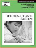 The Health Care System, , 1414481454
