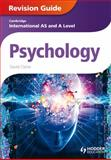 Cambridge International AS and a Level Psychology Revision Guide, David Clarke, 1444181459
