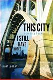 This City a Poetry Book, Sait Polat, 1477471456