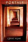 Portals : Opening Doorways to Other Realities Through the Senses, Hume, Lynne, 1845201450