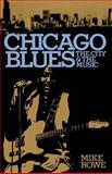 Chicago Blues, Mike Rowe and Ronald M. Radano, 0306801450