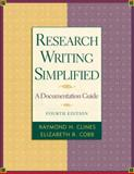 Research Writing Simplified : A Documentation Guide, Clines, Raymond H., 0321101456