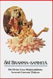 Sri Brahma-Samhita, Bhaktisiddhanta Sarasvati Gosvami Thakura, 0892131454