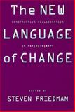 The New Language of Change : Constructive Collaboration in Psychotherapy, , 0898621453