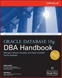 Oracle Database 10g DBA Handbook, Loney, Kevin and Bryla, Bob, 0072231459