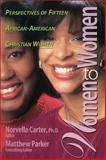 Women to Women, Norvella Carter and Matthew Parker, 0310201454