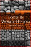 Food in World History, Pilcher, Jeffrey M., 0415311454