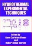 Hydrothermal Experimental Techniques, , 0471821454