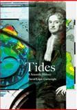 Tides : A Scientific History, Cartwright, David Edgar, 0521621453
