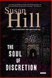 The Soul of Discretion, Susan Hill, 1468301454