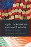 Impact of American Investment in India : A Socioeconomic Assessment, Ray, Saon and Miglani, Smita, 9332701458