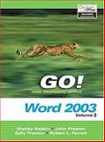GO Series : Microsoft Word, Vol. 2 and Student CD Package, Preston, Sally and Gaskin, Shelley, 0131791451