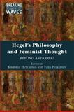 Hegel's Philosophy and Feminist Thought : Beyond Antigone?, , 0230621457