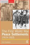 The First World War Peace Settlements, 1919-1925, Goldstein, Erik, 0582311454