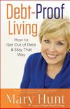Debt-Proof Living, Mary Hunt, 0800721454