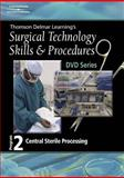 Surgical Technology Skills and Procedures, Program Two : Central Sterile Processing, Delmar Learning, 1401891454