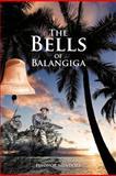 The Bells of Balangiga, Eleonor Mendoza, 1475911459