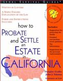 How to Probate and Settle an Estate in California, John J. Talamo and Douglas Godbe, 1572481455