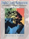 Drugs and Behavior : An Introduction to Behavioral Pharmacology, McKim, 0130831468