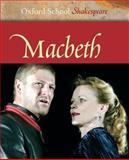 The Tragedy of Macbeth, William Shakespeare, 0198321465