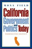 California Government and Politics Today 13th Edition