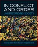 In Conflict and Order : Understanding Society, Eitzen, D. Stanley and Baca Zinn, Maxine, 0205861466