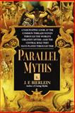 Parallel Myths, J. F. Bierlein, 0345381467