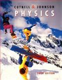 Physics, Cutnell, John D. and Johnson, Kenneth W., 047132146X
