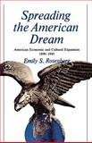 Spreading the American Dream, Emily S. Rosenberg, 0809001462
