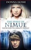 The Spirit of Nimue, Donna Hosie, 1491021462