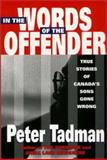 In the Words of the Offender, Peter Tadman, 1550591460