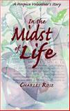 In the Midst of Life, Charles Rose, 1588381463