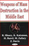 Weapons of Mass Destruction in the Middle East, Shuey, R., 159033146X