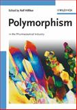 Polymorphism : In the Pharmaceutical Industry, , 3527311467
