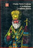 Cristianismo y Cultura Clásica 9789681611460