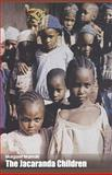 The Jacaranda Children, Margaret Mamaki, 9781531460