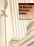 The Basics of Paralegal Studies, Goodrich, David Lee, 0131121464