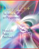 Using C++ : An Introduction to Programming, Hennefeld, Julien and Baker, Laura, 053439146X