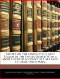 Report on the Lands of the Arid Region of the United States, John Wesley Powell and Grove Karl Gilbert, 1141541467