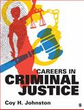Careers in Criminal Justice, Johnston, Coy H., Jr., 1483331466