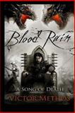 Blood Rain - a Song of Death, Victor Methos, 1492861464