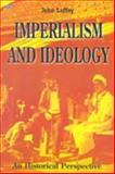 Imperialism and Ideology, John F. Laffey and John Laffey, 1551641461